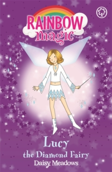 Rainbow Magic: Lucy the Diamond Fairy : The Jewel Fairies Book 7, Paperback Book