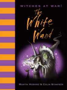 Witches at War! The White Wand, Hardback Book
