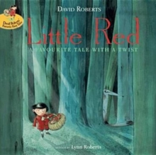Little Red : A Favourite Tale with a Twist, Paperback Book
