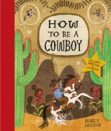 How to be a Cowboy : Activity Book, Hardback Book