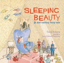 Sleeping Beauty : A Mid-century Fairy Tale, Paperback / softback Book