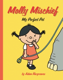Molly Mischief: My Perfect Pet, Paperback Book