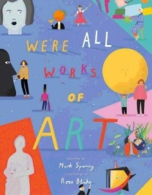 We're All Works of Art, Paperback / softback Book
