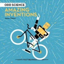 Odd Science - Amazing Inventions, Hardback Book