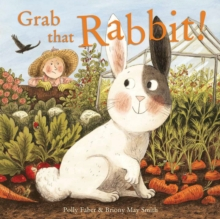 Grab that Rabbit!, Hardback Book
