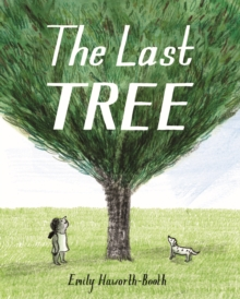 The Last Tree, Paperback / softback Book