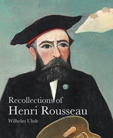 Recollections of Henri Rousseau, Paperback Book