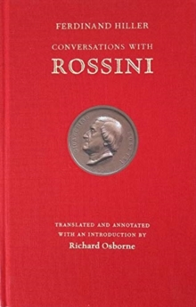Conversations with Rossini, Hardback Book