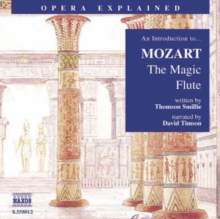 """The Magic Flute"" : An Introduction to Mozart's Opera, eAudiobook MP3 eaudioBook"