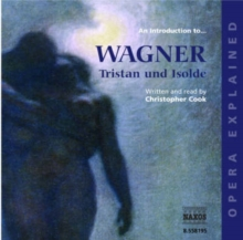 """Tristan and Isolde"" : An Introduction to Wagner's Opera, eAudiobook MP3 eaudioBook"