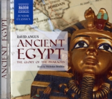 Ancient Egypt - The Glory of the Pharaohs, CD-Audio Book