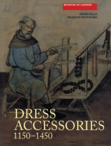 Dress Accessories, c. 1150- c. 1450, Paperback Book