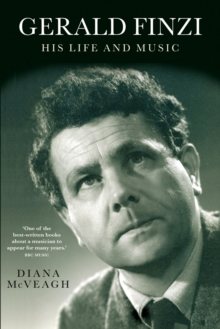 Gerald Finzi: His Life and Music, Paperback / softback Book