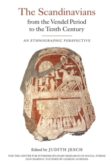 The Scandinavians from the Vendel Period to the Tenth Century : An Ethnographic Perspective, Paperback / softback Book