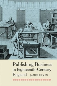 Publishing Business in Eighteenth-Century England, Paperback Book