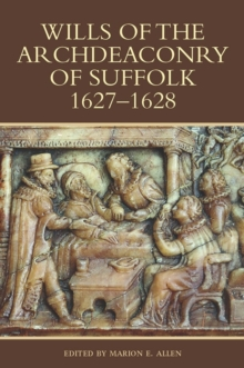 Wills of the Archdeaconry of Suffolk, 1627-1628, Hardback Book
