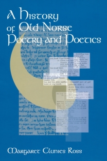 A History of Old Norse Poetry and Poetics, Paperback Book