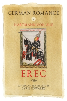German Romance V: <I>Erec</I>, Hardback Book