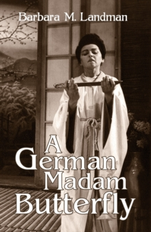 A German Madam Butterfly, Paperback Book