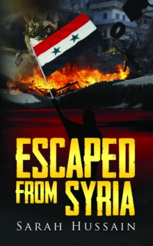 Escaped From Syria, Paperback Book