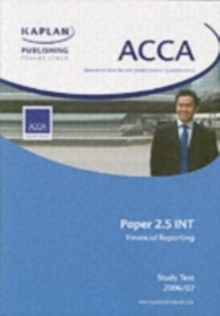 Acca Paper 2.5 Int Financial Reporting : Unit 2.5 Study Text 1, Paperback Book