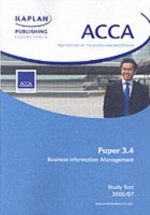 ACCA Paper 3.4 Business Information Management : Study Text, Paperback Book