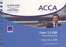ACCA Paper 2.5 Gbr Financial Reporting : Pocket Notes, Spiral bound Book