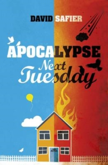 Apocalypse Next Tuesday, Paperback / softback Book