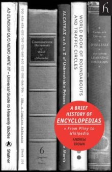 A Brief History of Encyclopaedias : From Pliny to Wikipedia, Paperback Book