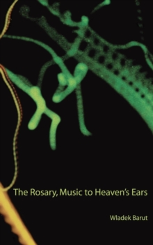 The Rosary, Music to Heaven's Ears, Paperback Book