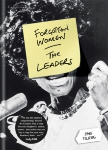 Forgotten Women: The Leaders, Hardback Book