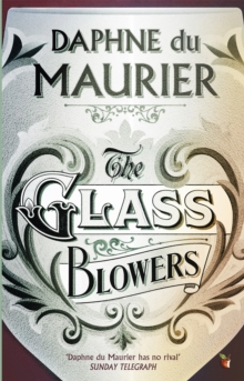 The Glass-Blowers, Paperback / softback Book