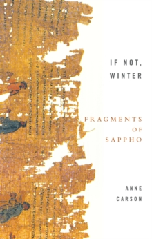 If Not, Winter: Fragments Of Sappho, Paperback Book