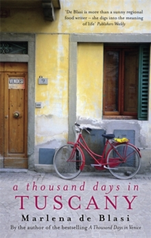 A Thousand Days In Tuscany : A Bittersweet Romance, Paperback / softback Book