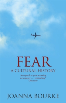 Fear : A Cultural History, Paperback / softback Book