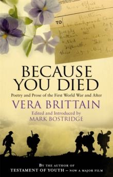 Because You Died : Poetry and Prose of the First World War and After, Paperback Book