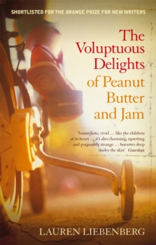 The Voluptuous Delights of Peanut Butter and Jam, Paperback Book