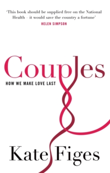 Couples : How We Make Love Last, Paperback / softback Book