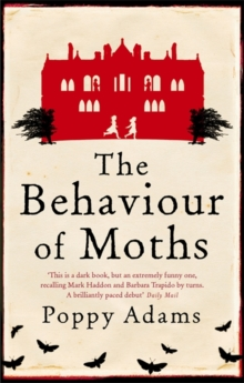 The Behaviour of Moths, Paperback Book