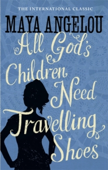All God's Children Need Travelling Shoes, Paperback Book