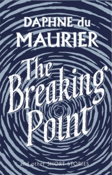 The Breaking Point : Short Stories, Paperback / softback Book