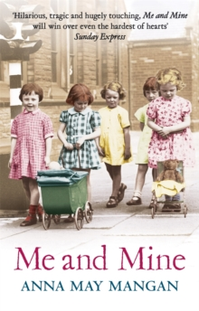 Me And Mine : A warm-hearted memoir of a London Irish Family, Paperback / softback Book