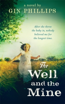 The Well And The Mine, Paperback Book