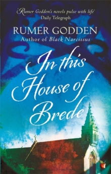 In this House of Brede : A Virago Modern Classic, Paperback / softback Book