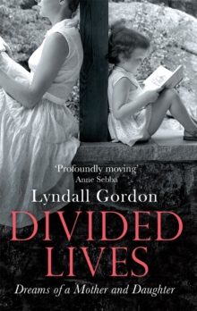 Divided Lives : Dreams of a Mother and a Daughter, Paperback / softback Book