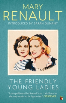The Friendly Young Ladies : A Virago Modern Classic, Paperback / softback Book