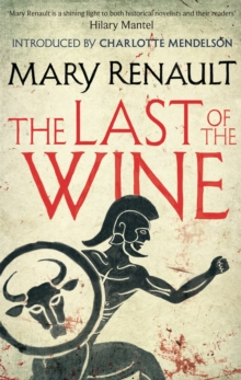 The Last of the Wine : A Virago Modern Classic, Paperback / softback Book