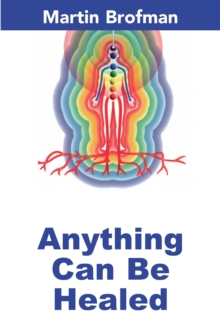 Anything Can Be Healed, Paperback / softback Book