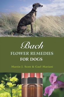 Bach Flower Remedies for Dogs, Paperback Book