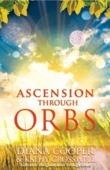 Ascension Through Orbs, Paperback Book